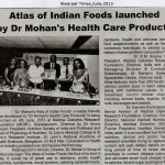 Launch of Dr. Mohans Atlas of Indian Foods
