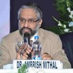 Dr Ambrish Mithal